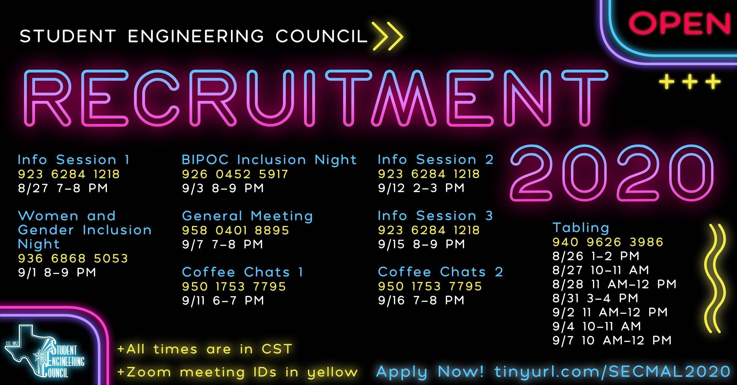Student Engineering Council  Recruitment 2020  Info Session 1: 8/27 7-8 PM Zoom Meeting ID: 923 6284 1218  Women and Gender Inclusion Night: 9/1 8-9 PM Zoom Meeting ID: 936 6868 5053  BIPOC Inclusion Night: 9/3 8-9 PM Zoom Meeting ID: 926 0452 5917  General Meeting: 9/7 7-8 PM  Coffee Chat 1: 9/11 6-7 PM Zoom Meeting ID: 950 1753 7795  Info Session 2: 9/12 2-3 PM Zoom Meeting ID: 923 6284 1218  Info Session 3: 9/15 8-9 PM Zoom Meeting ID: 923 6284 1218  Coffee Chats 2: 9/16 7-8 PM Zoom Meeting ID: 950 1753 7795  Tabling: 8/26 1-2 PM 8/27 10-11 AM 8/28 11 AM - 12 PM 8/31 3-4 PM 9/2 11 AM - 12 PM 9/4 10-11 AM 9/7 10 AM - 12 PM Zoom Meeting ID: 940 9626 3986